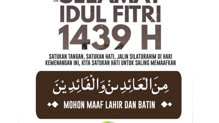 Selamat Idulfitri 1439 H
